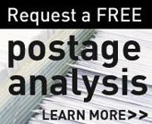 Request a FREE postage analysis - learn more