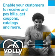 Enable your customers to receive and pay bills, get coupons, catalogs and more.